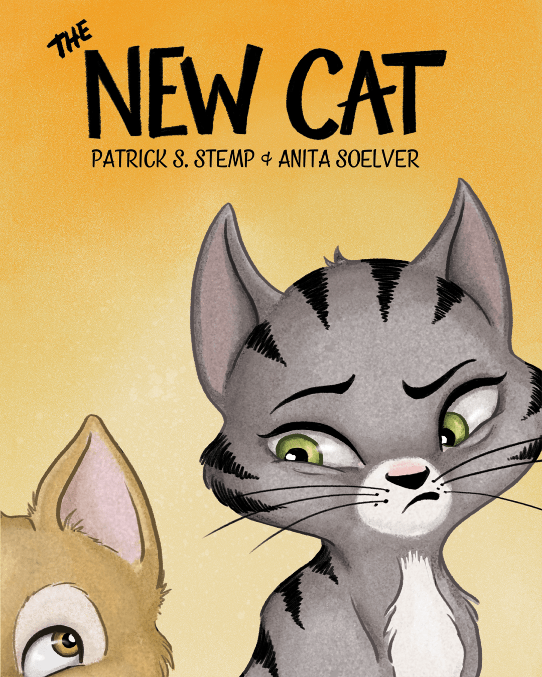 The New Cat by Patrick S. Stemp & Anita Soelver