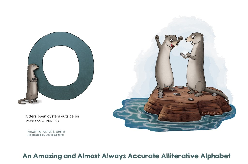 O - Alliterative Alphabet by Frogburps