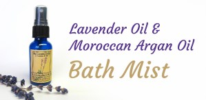 Lavender & Argan Bath Mist
