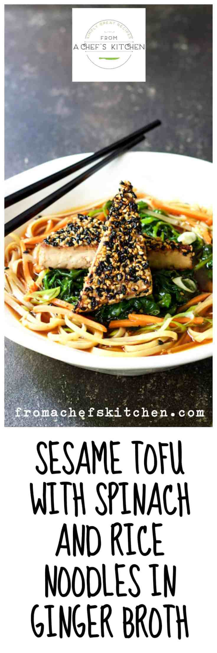 Sesame Tofu with Spinach and Rice Noodles in Ginger Broth is a beautiful Asian-inspired meatless meal even a carnivore can love! #tofu #vegan #vegetarian #Asian #Asianfood #Asianvegan
