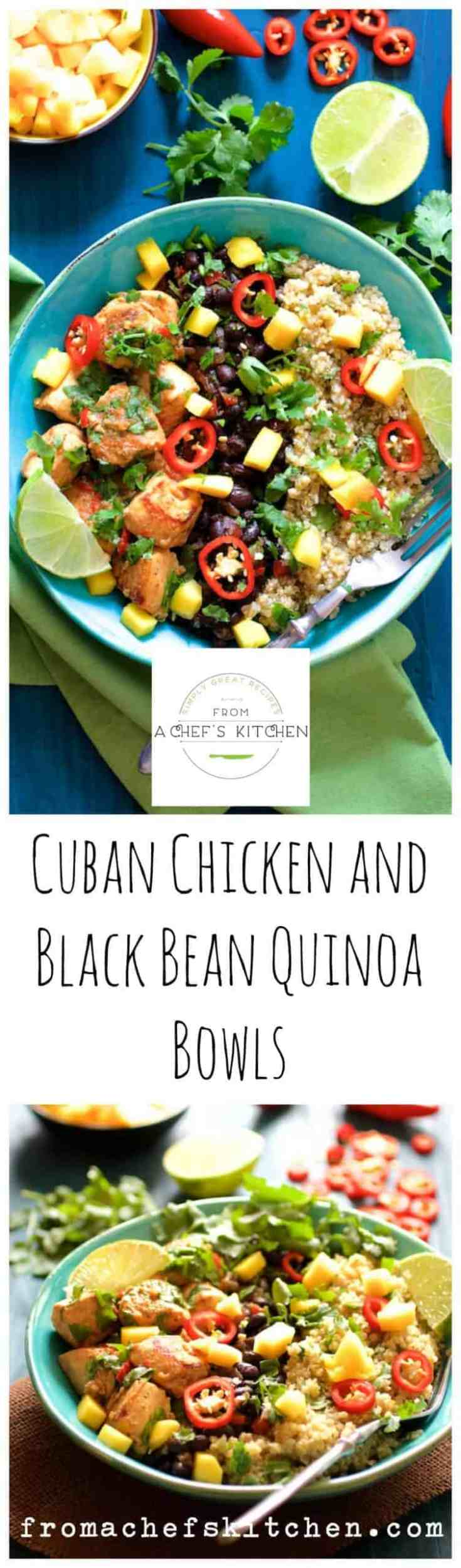 Cuban Chicken and Black Bean - Quinoa Bowls are flavor-packed, healthful, comforting and sure to brighten up your day!  It's like a tropical getaway in a bowl! #chicken #chickenmeals #chickendinners #cubanfood