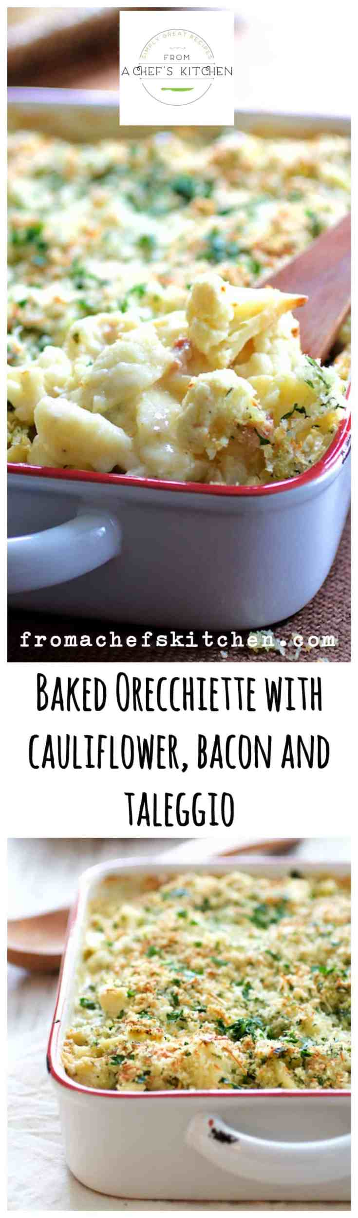Baked Orecchiette with Cauliflower, Bacon and Taleggio is comfort food with an elegant side! It's like an adult mac and cheese! #pasta #bakedpasta #cauliflower #bacon