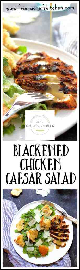 Blackened Chicken Caesar Salad is a combination of two of the best ideas any chef ever had--Caesar salad and blackening!