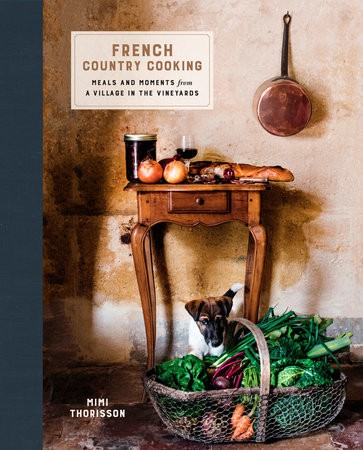 French Country Cooking by Mimi Thorrison