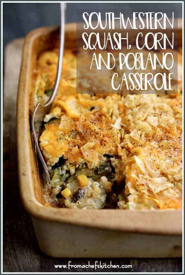 Southwestern Squash, Corn and Poblano Casserole is a spicy and delicious twist on a classic squash casserole with corn and earthy, slightly smoky Poblano peppers!
