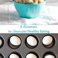 4 Essentials to Successful Healthy Eating