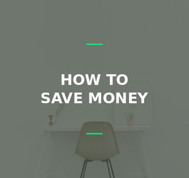 How to save money every month: saving tips you can use right now!