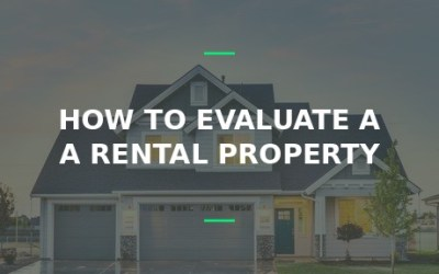 how to evaluate a rental property