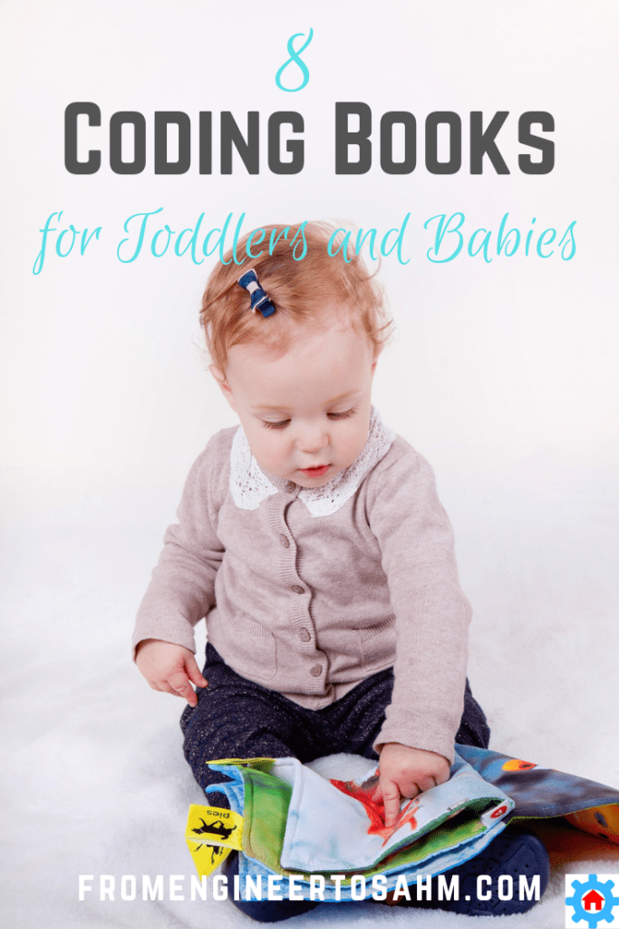 8 coding books to introduce your baby and toddler to the ideas behind coding, and some simple programming commands as well!
