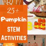 Over 25 Pumpkin Stem Activities From Engineer To Sahm