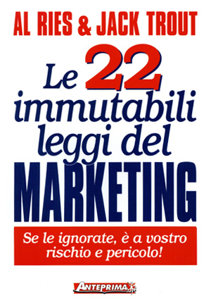 Le 22 Immutabili Leggi del Marketing Book Cover