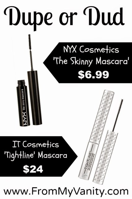 Dupe or Dud? // It Cosmetics Tightline VS NYX Cosmetics Skinny Mascara // Price Comparison // FromMyVanity.com