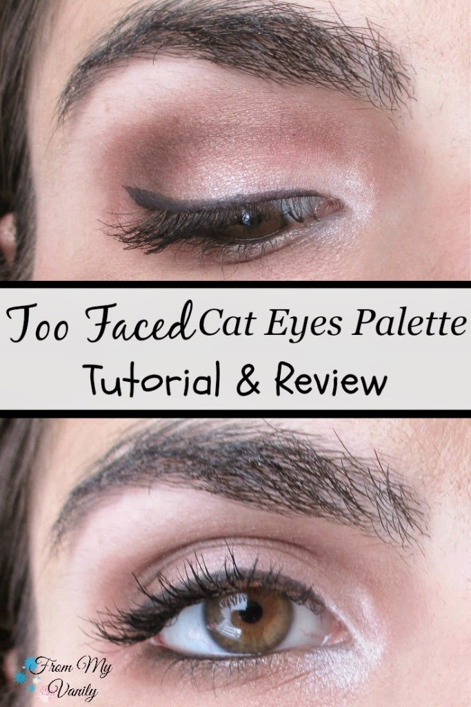 An Easy Too Faced Cat Eyes Palette Tutorial Mini Review From