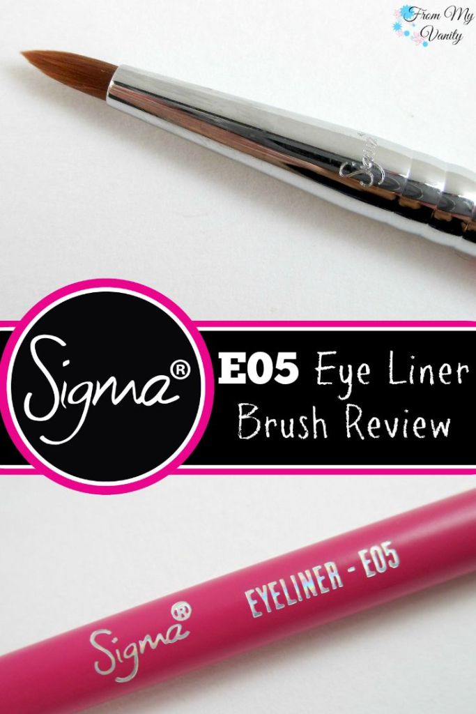 Sigma E05 Eye Liner Brush // Review // From My Vanity