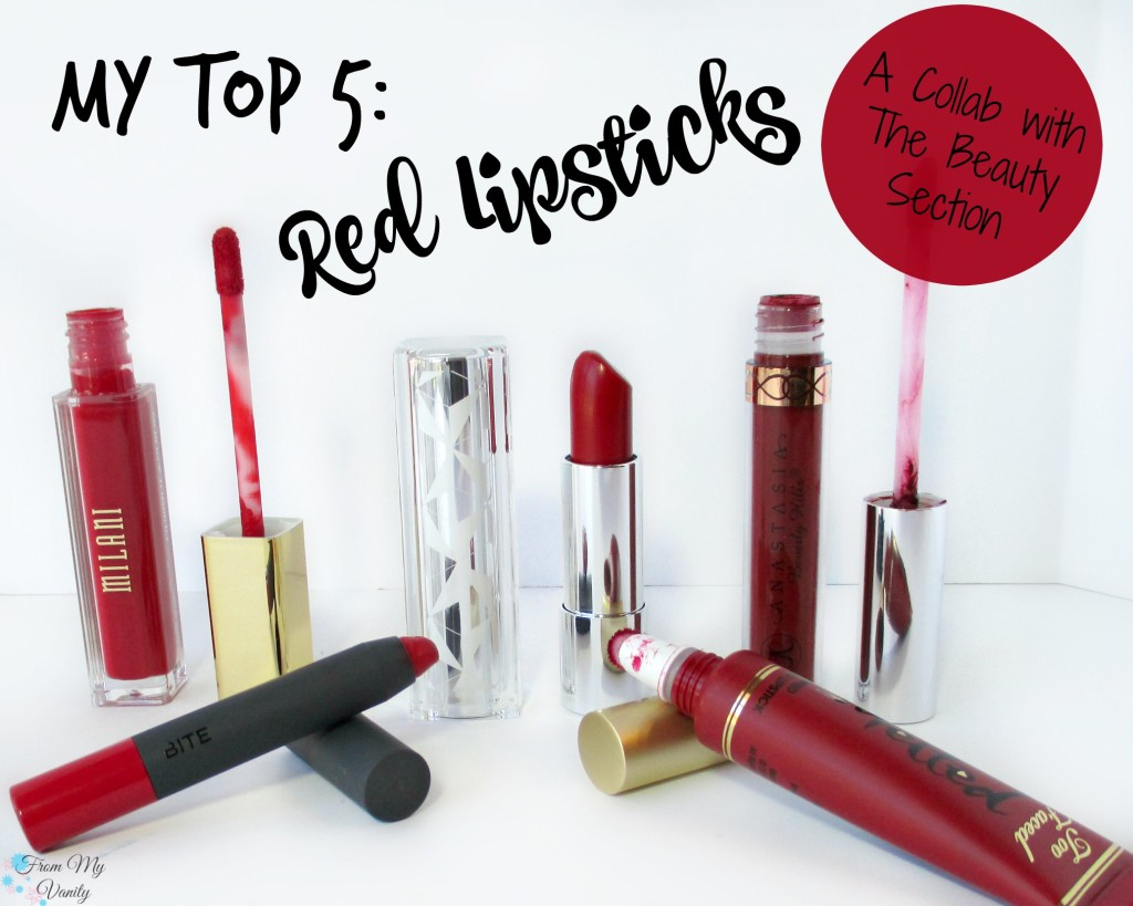 My Top 5 - Red Lipsticks // Christmas Lip Colors // Collab with @BeautySection // @ladykaty92 FromMyVanity.com