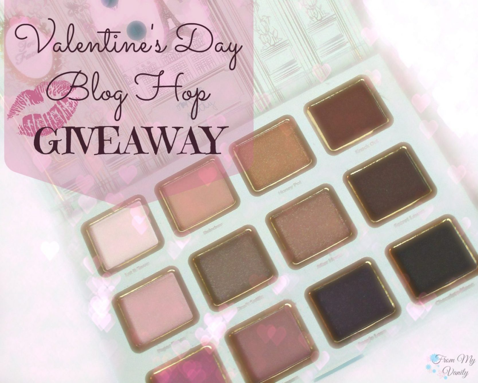 Valentine's Day Blog Hop Giveaway // #TooFaced #beauty #giveaway #ladykaty92 FromMyVanity.com