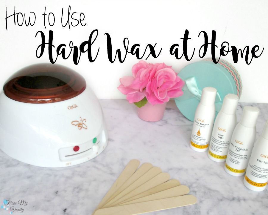 How To: Use Hard Wax At Home - From My Vanity