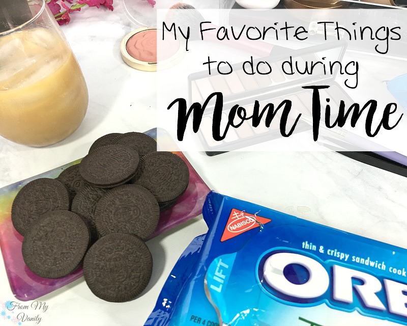 3 of my favorite ways to enjoy Mom Time!