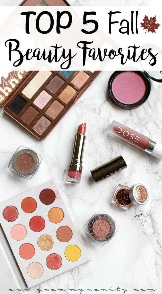 Top 5 Beauty Must Haves for FALL | Fall Favorites in Beauty | Makeup Favorites for Fall