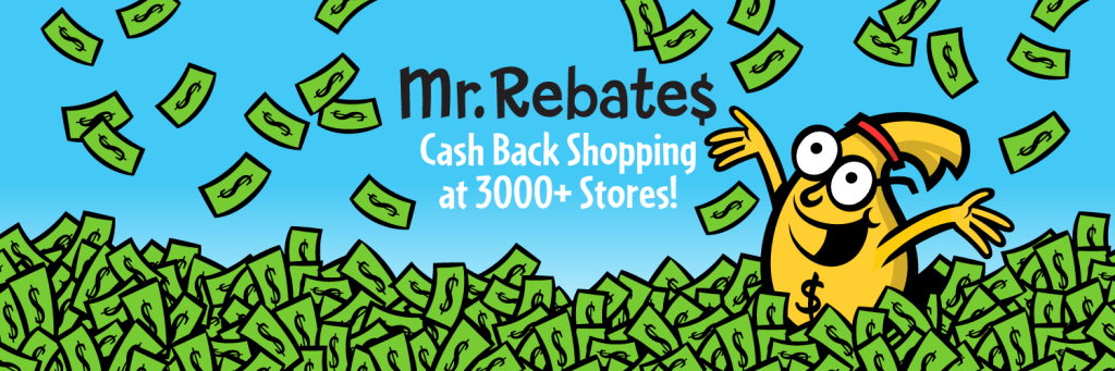 Tips to Save Money with Mr. Rebates | Over 3000 Stores!