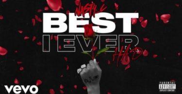 Nasty C – Best I Ever Had