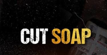 DJ Xclusive – Cut Soap ft Ruler Boy