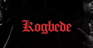 CDQ Kogbede Lyrics ft. Wande Coal