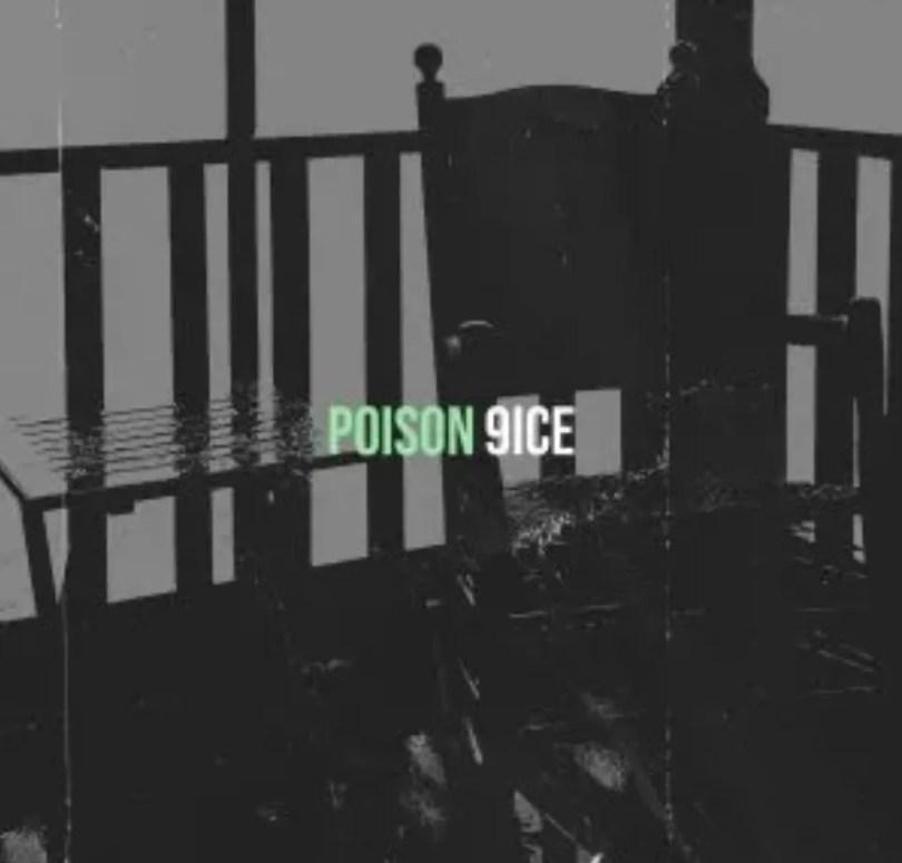 9ice – Poison Lyrics