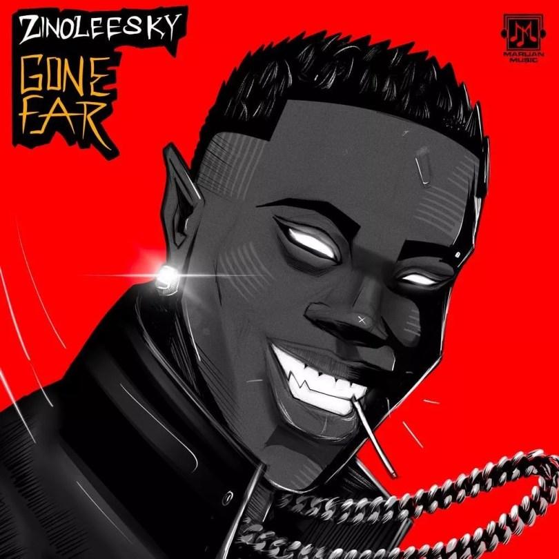 Zinoleesky – Gone
