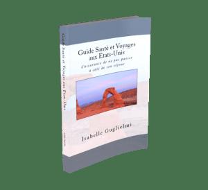 Guide Santé et Voyages aux Etats-Unis