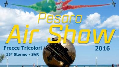 Photo of Pesaro Air Show 2016 – Informazioni e Programma