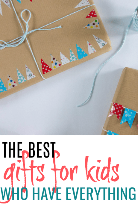 Gifts for Kids Who Have Everything by From This Kitchen Table