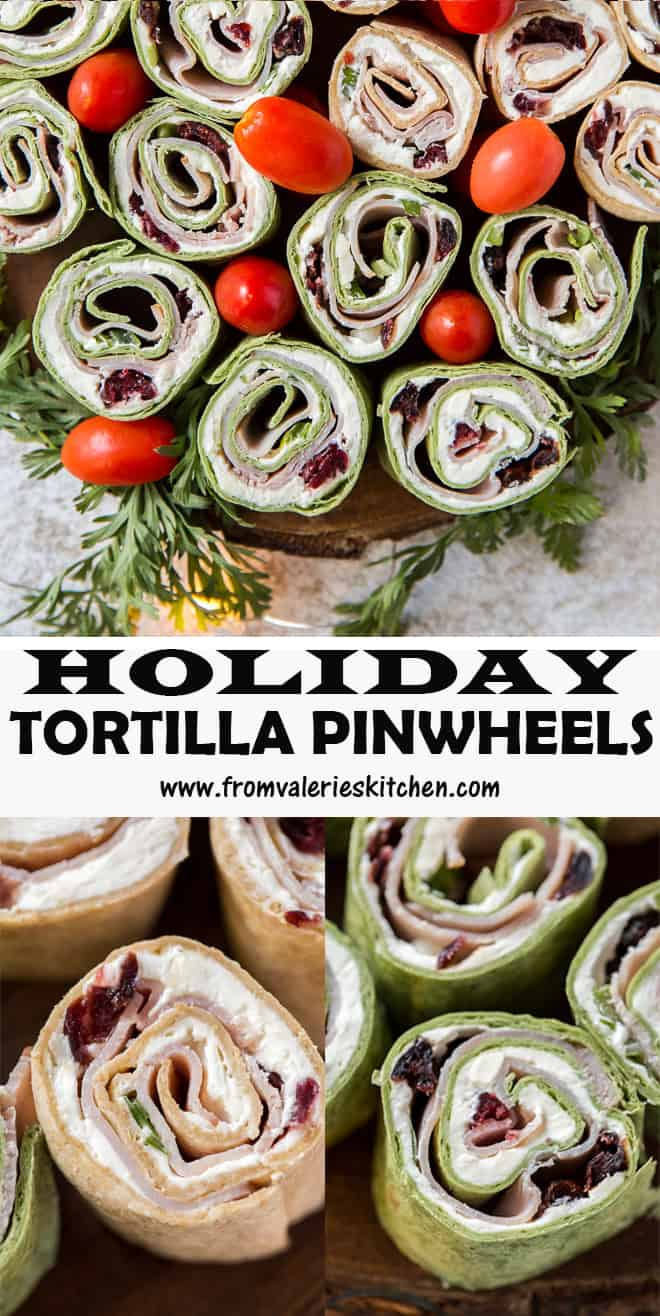 A two image vertical collage of Holiday Tortilla Pinwheels with overlay text.