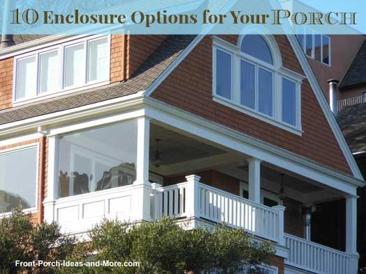 porch enclosures ten great ideas to