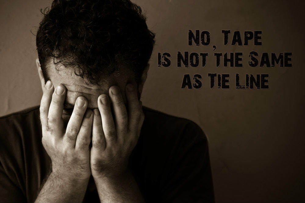 No Tape is Not the Same as Tie Line