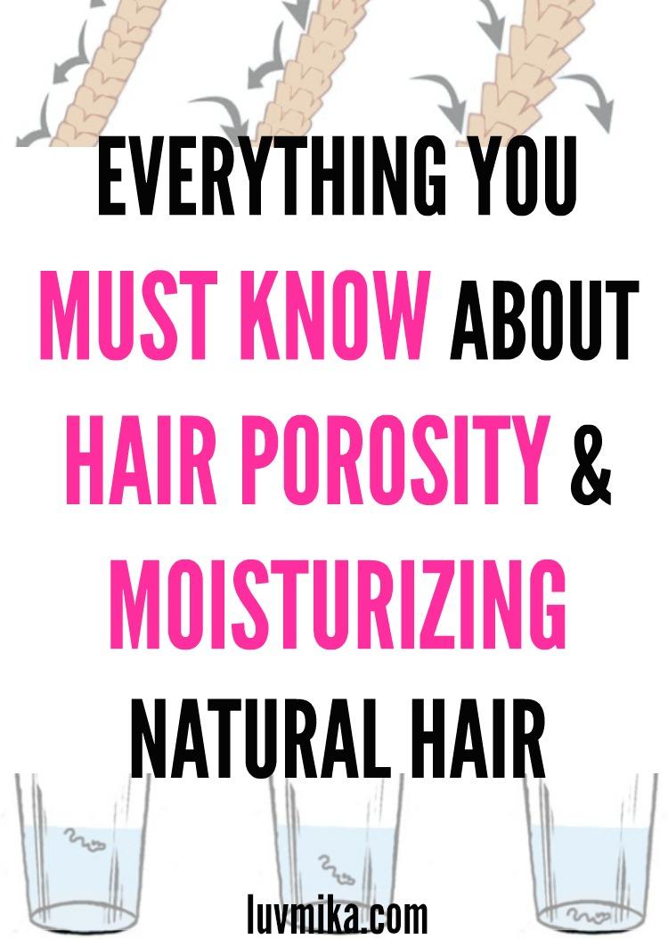 Hair Porosity and Moisturizing Natural Hair