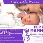 """Per te mamma"", iniziativa promossa dall'Ass. Culturale Radici."