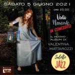 """Torna ad esibirsi live, per presentare il suo nuovo album """"Virtù Nascoste"""", Valentina Mattarozzi il 5 giugno a Bologna al Salotto Jazz di via Mascarella alle ore 20.00."""