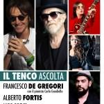 Il Tenco Ascolta porta sul palco Francesco De Gregori e Alberto Fortis. Tutto pronto per il gran finale del Festival 20Eventi.