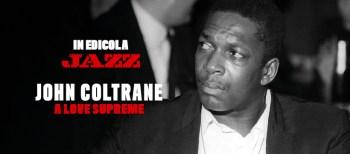 Scopri l'inedito di Coltrane su Musica Jazz di ottobre!
