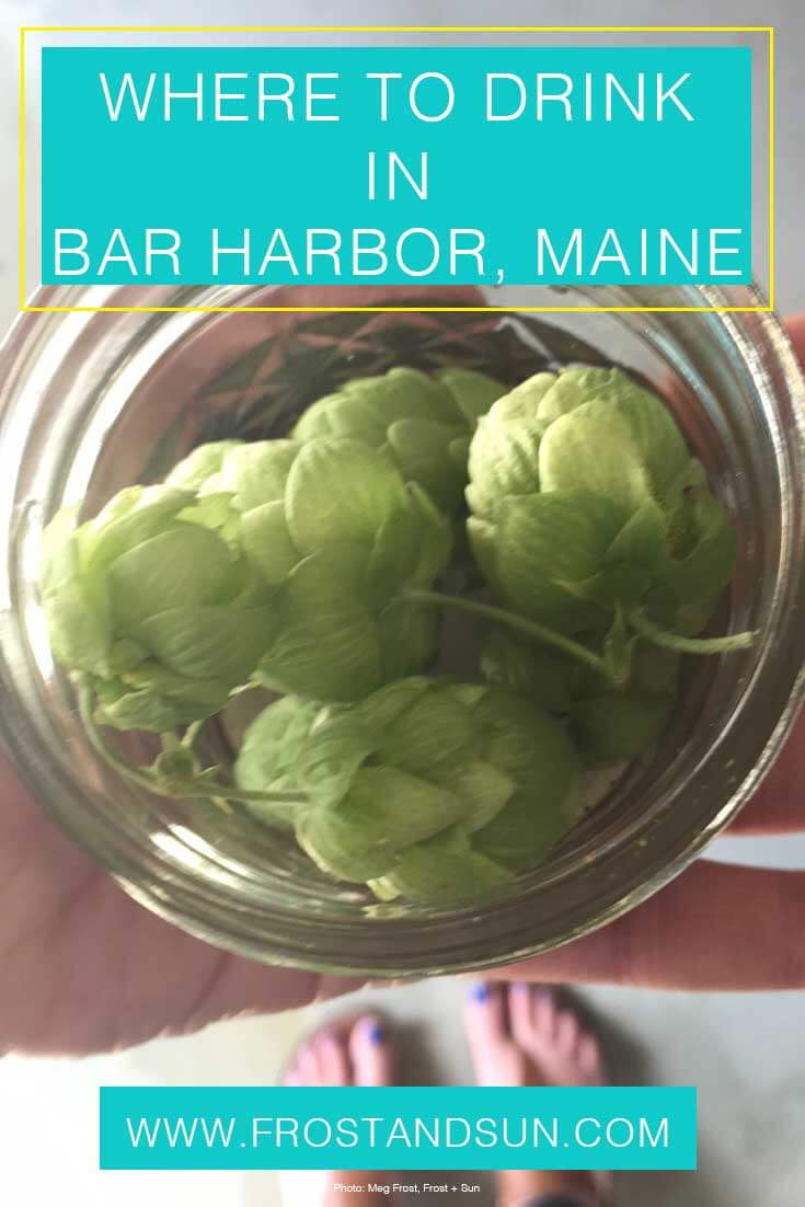 Sometimes you just want to cap off an awesome day with a cocktail, glass of wine or local beer. Especially on vacation, right? Here's my guide on where to drink in Bar Harbor, Maine.