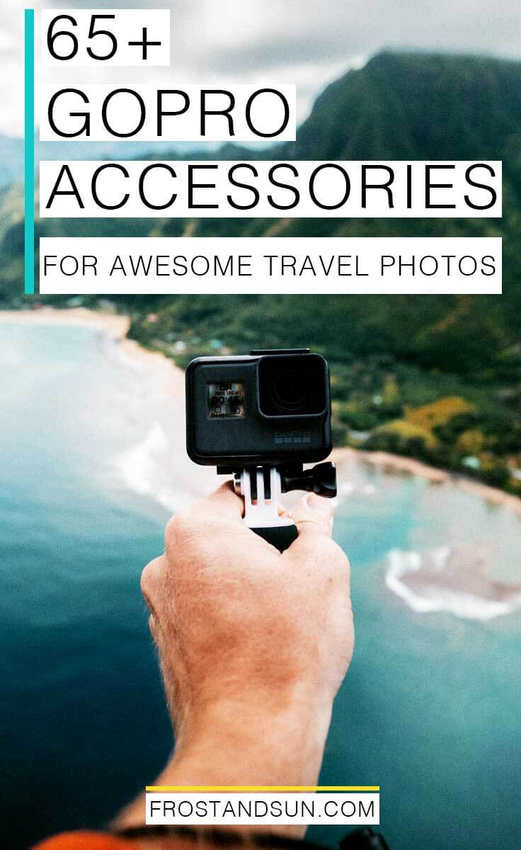 Shop over 65 GoPro accessories to help you capture sick travel photos! #gopro #travelphotography