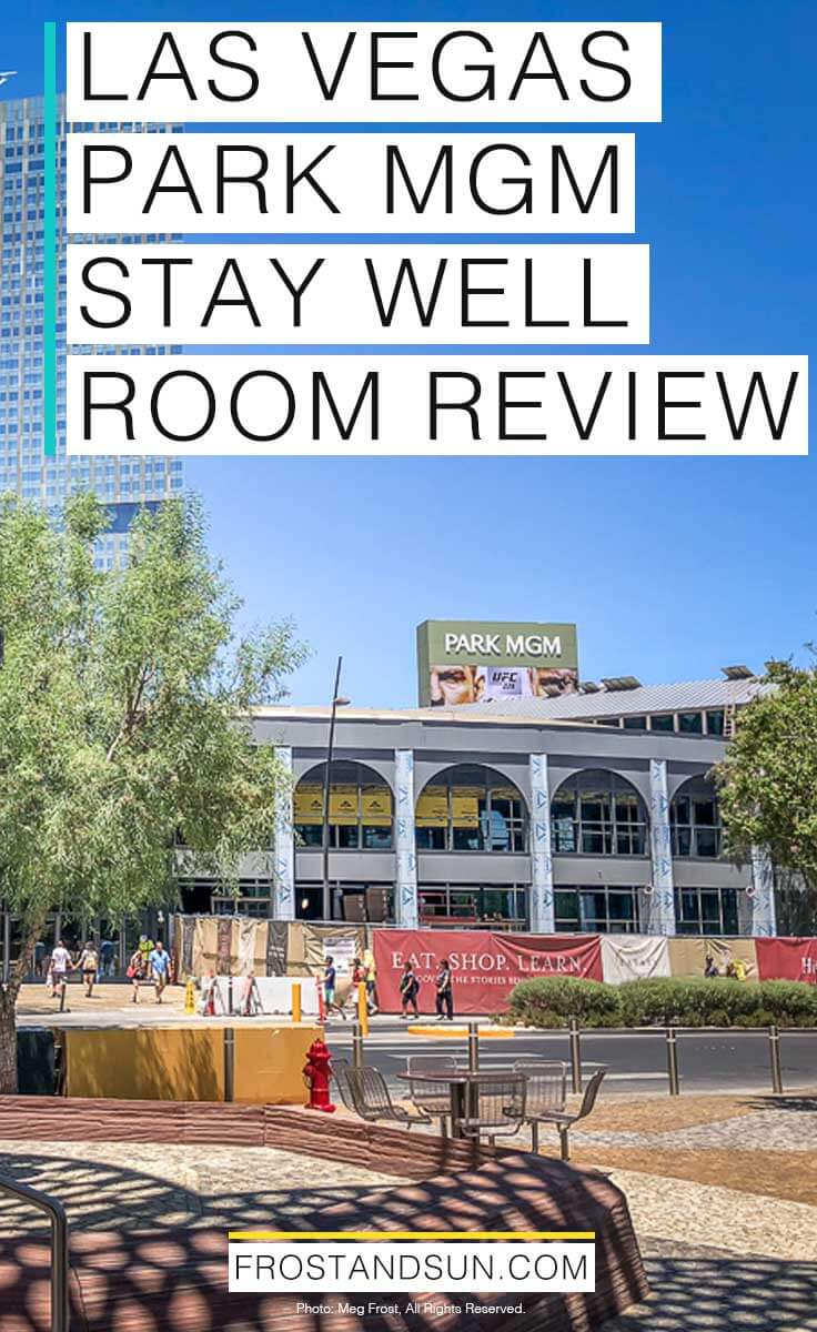 """Landscape shot of the Park MGM hotel from outside. Overlying text reads """"Las Vegas Park MGM Stay Well Room Review"""""""