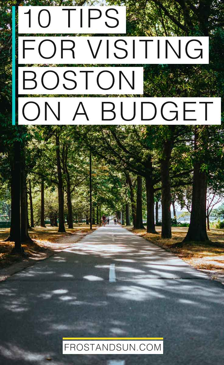 Boston, MA is one of the most expensive cities to live in the US, but visiting on a budget CAN be done. Check out the 10 best tips for visiting Boston on a budget from a local. #bostontraveltips #newengland #usatravel