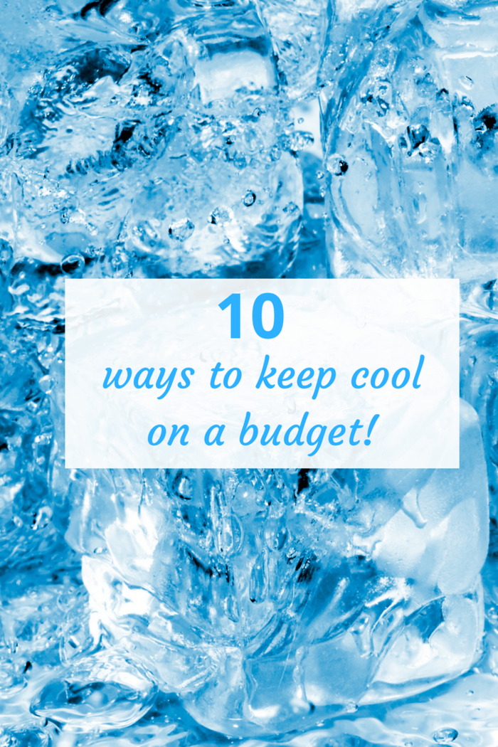 10 ways to keep cool on a budget! Stay cool in a heatwave with these handy tips! #budget #familybudget #money #heatwave #keepcool
