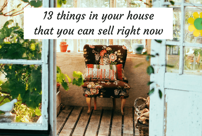 13 things in your house that you could sell right now and make some ...