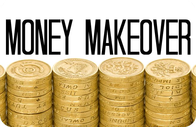 Money Makeover….