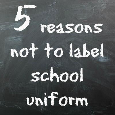 5 reasons not to label school uniform