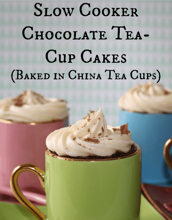 Slow cooker chocolate tea cup cakes