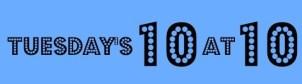 Tuesdays 10 at 10